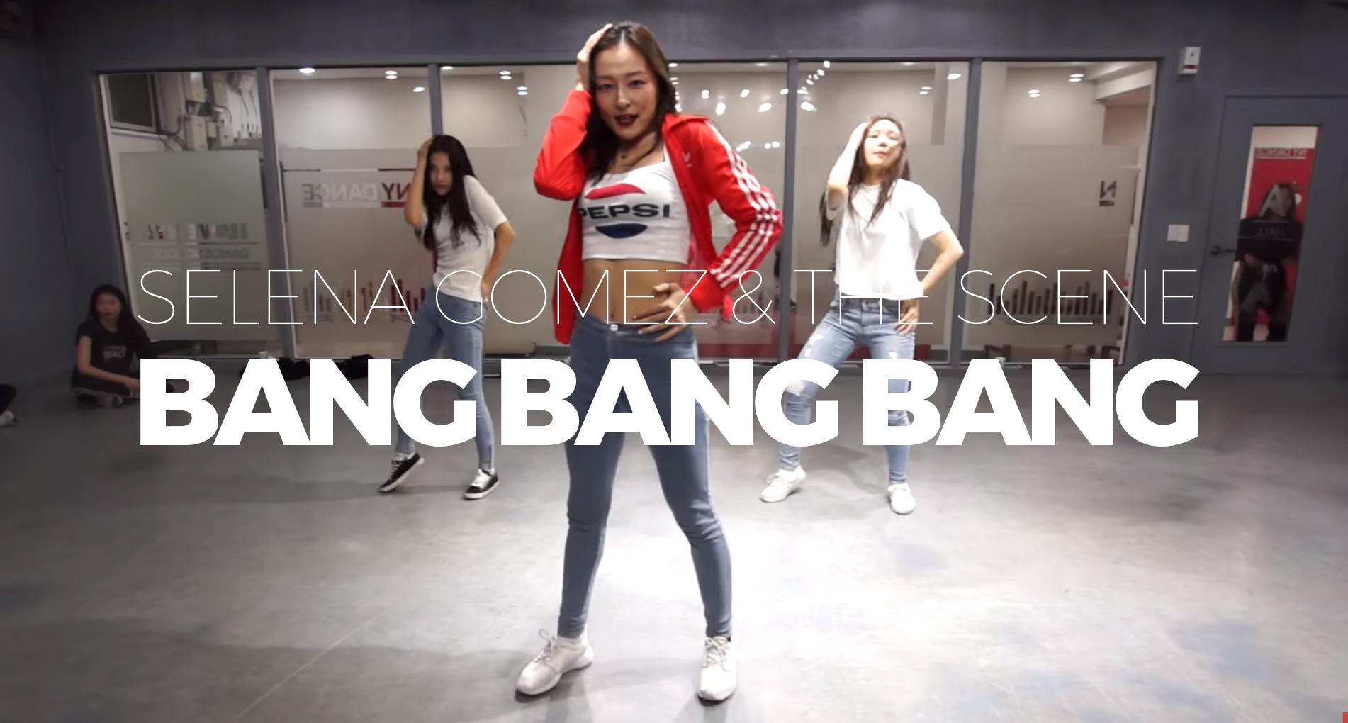 Selena Gomez – BANG BANG BANG (Choreography. Funky-Y)