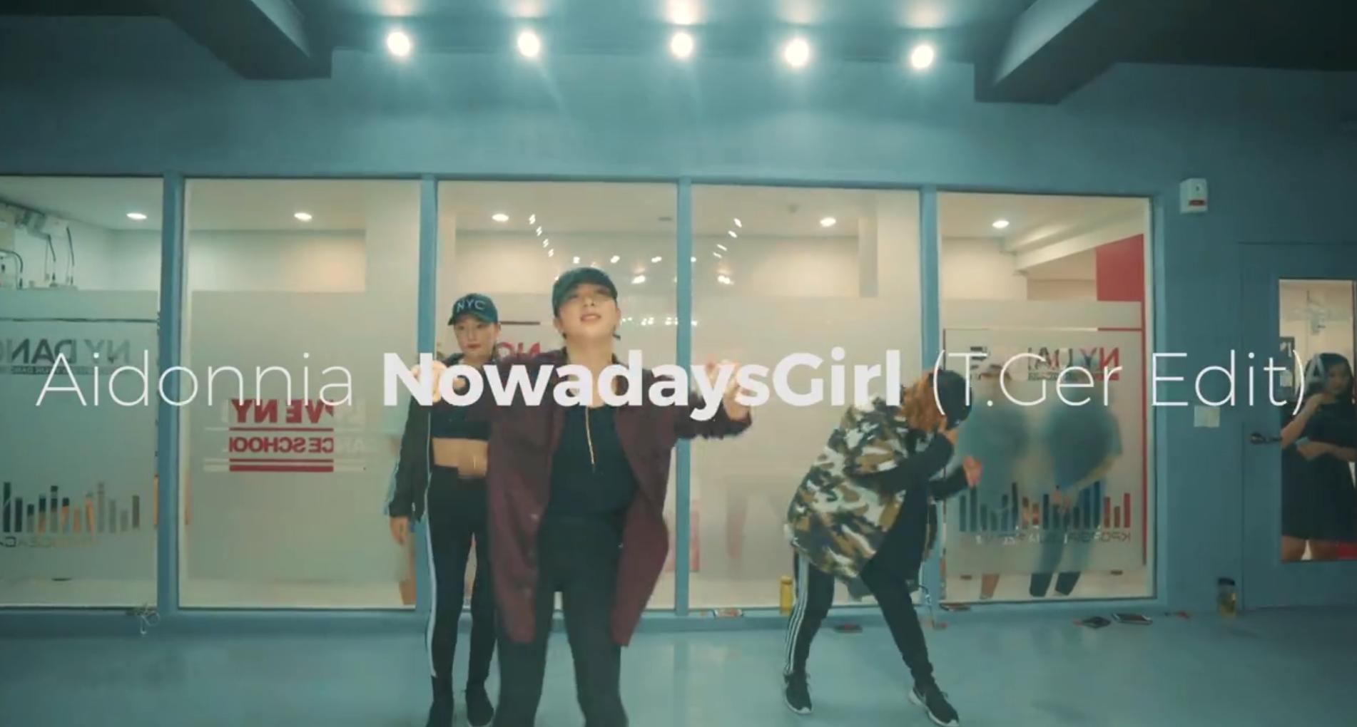 Aidonnia – NowdaysGirl (T.ger Edit) (Chreography. Amy)