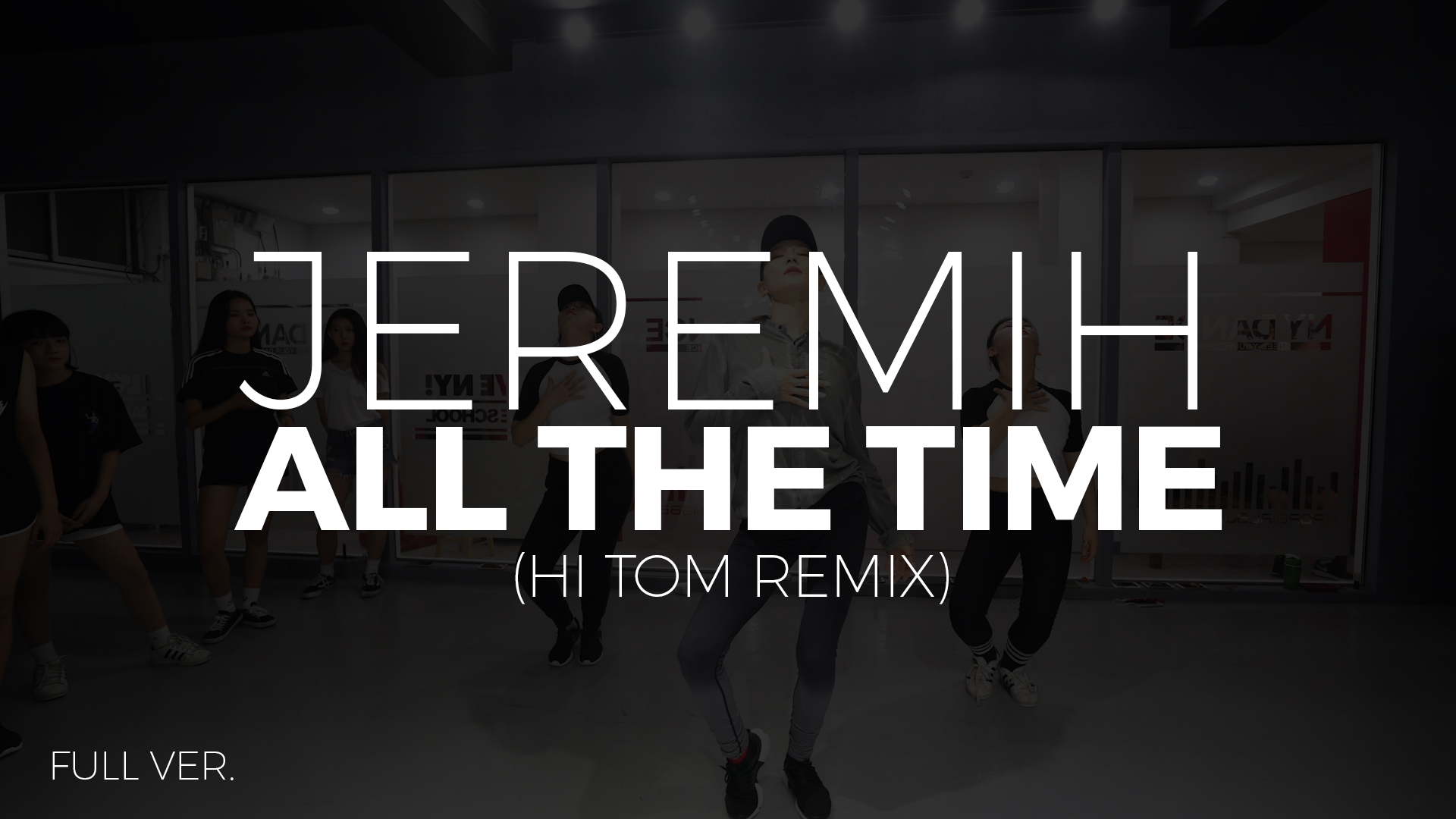 Jeremih – All The Time (Hi tom remix) Choreography by Funky Y
