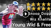 (Choreography. J-SWAG) Wiz Khalifa & Snoop Dogg – Young Wild & Free (Feat. Bruno Mars)