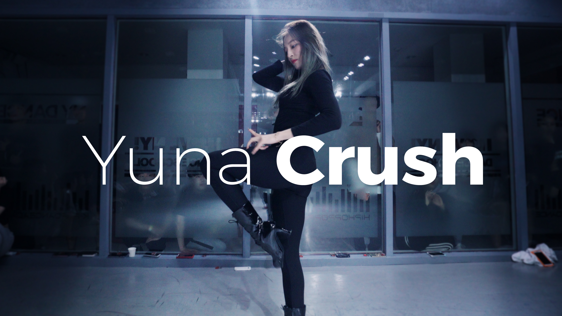 Yuna – Crush (Dance. Funky-Y)