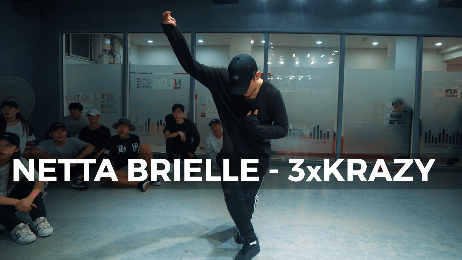Netta Brielle – 3xKrazy (Dance. Jinwoo)