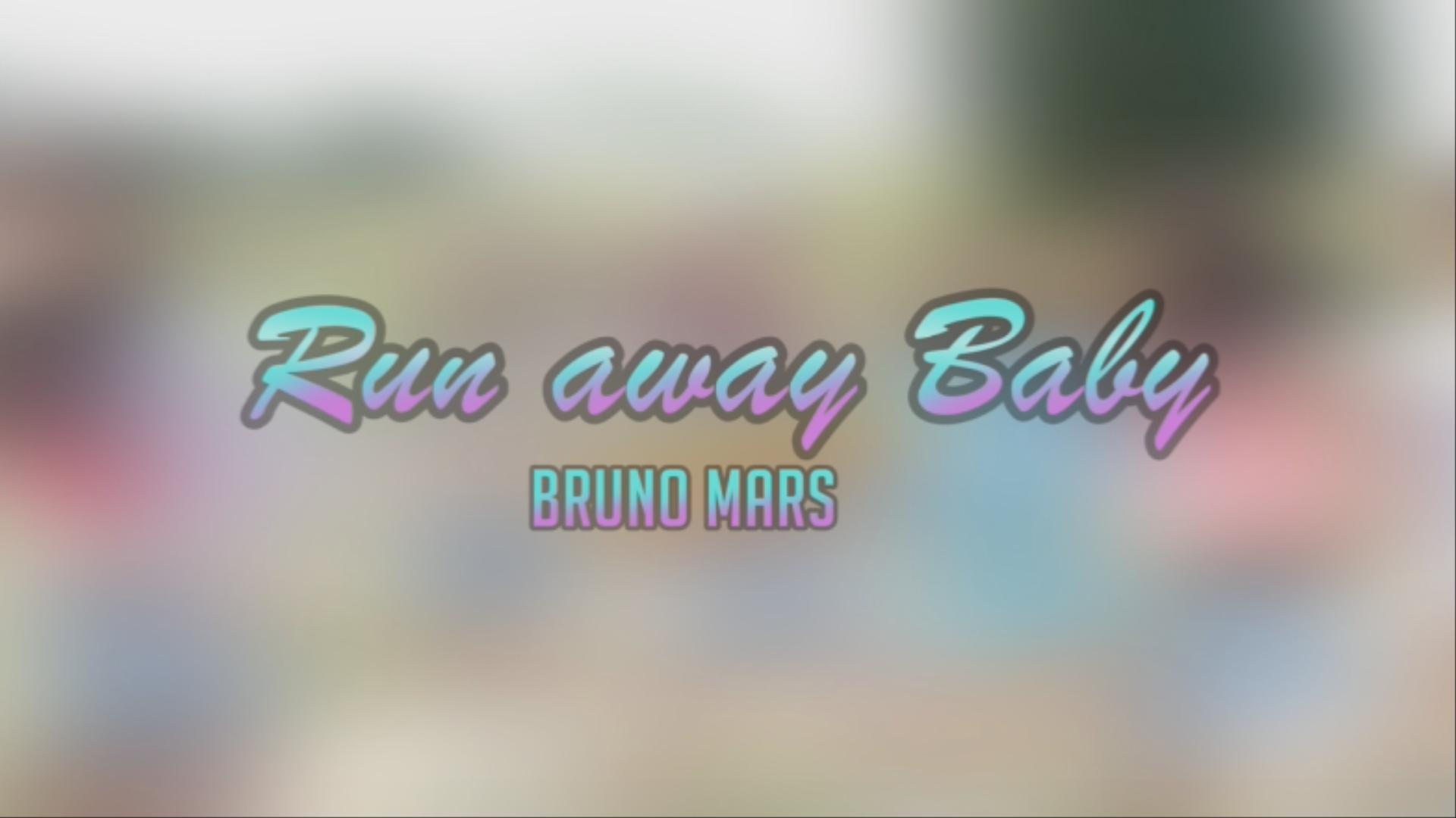 Run away Baby – Bruno Mars (choreography_whatdowwari)