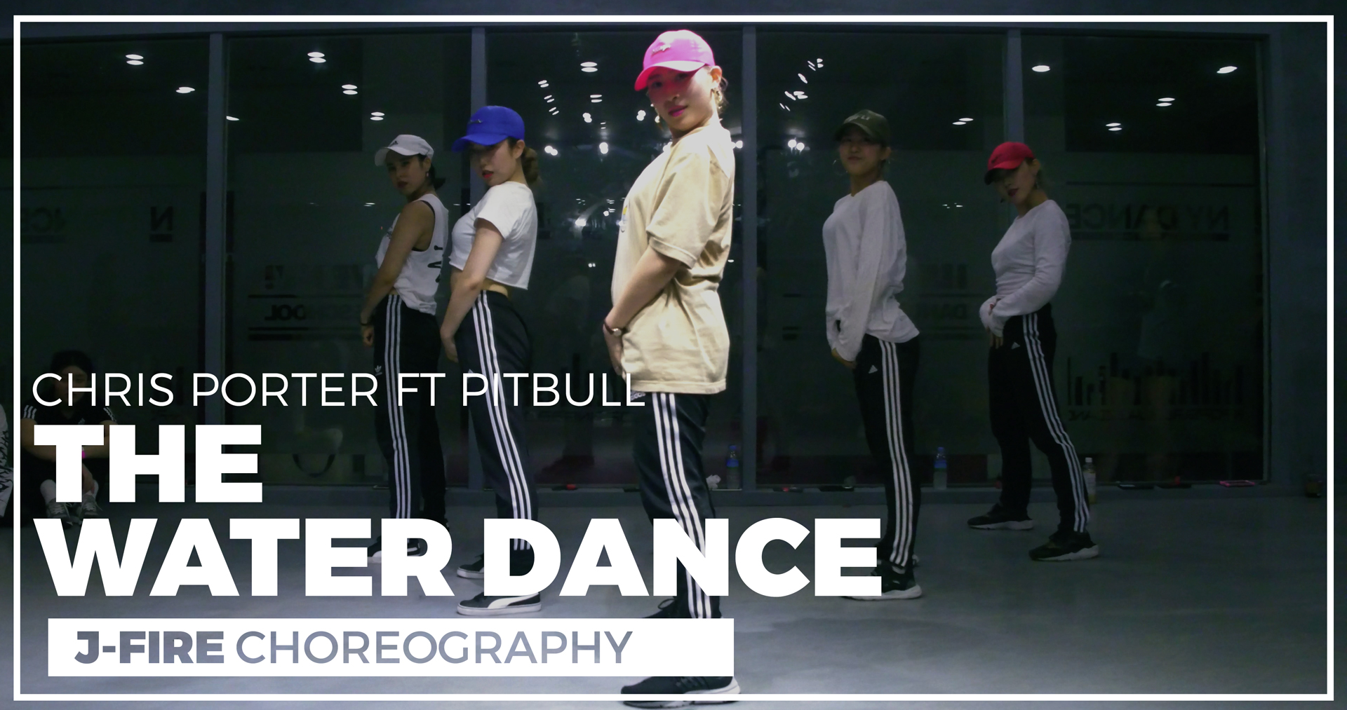 Chris Porter (ft. Pitbull) – The Water Dance (choreography_J-Fire)