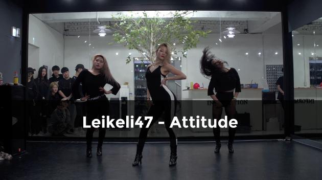 Leikeli47 – Attitude (choreography Funky- Y)