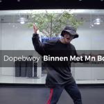32 Dopebwoy - Binnen Met Mn Boys (choreography_Lily)