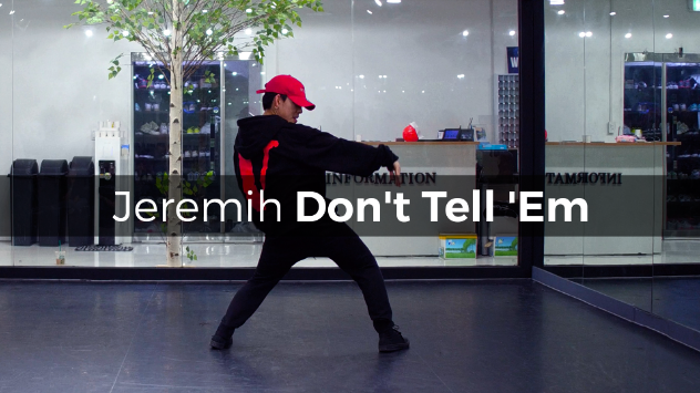 Jeremih – Don't Tell 'Em (choreography_Peri)