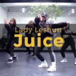 40 Lady Leshurr - Juice (choreography_Juuny)