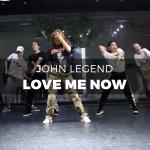 11 John Legend - Love Me Now (choreography_1G)