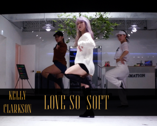 Kelly Clarkson – Love So Soft (choreography by whatdowwari)