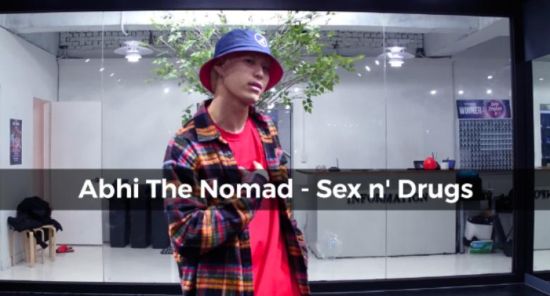 Abhi The Nomad – Sex n' Drugs (choreography_JayB)
