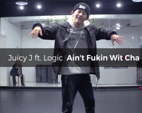 Juicy J ft. Logic – Ain't Fukin Wit Cha (choreography_Zacko)