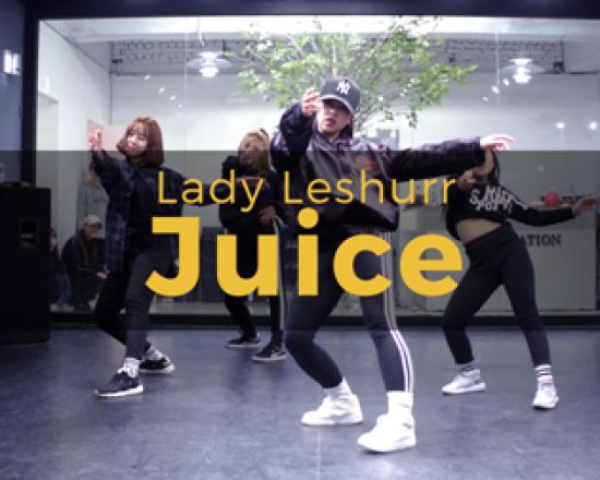 Lady Leshurr – Juice (choreography_Juuny)
