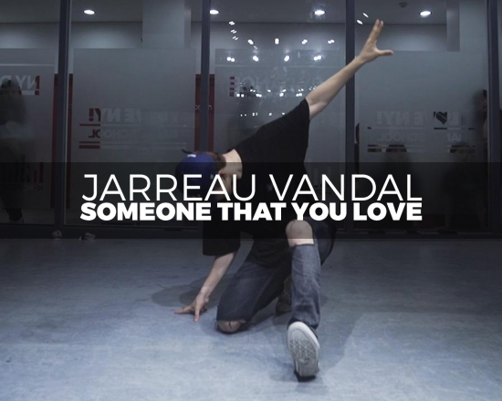 Jarreau Vandal – Someone That You Love (choreography_Jay-B)