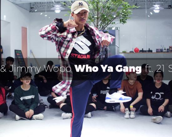 Hardo & Jimmy Wopo – Who Ya Gang(ft.21 Savage) choreography by Lily