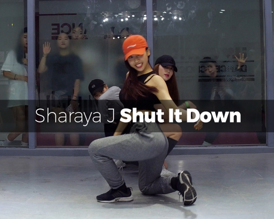 Shut It Down – Sharaya J (choreography_YuJin)