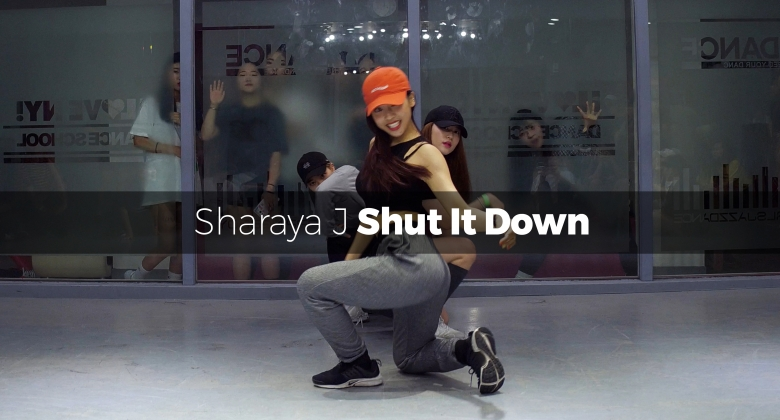Shut It Down – Sharaya J (choreography_YuJin)