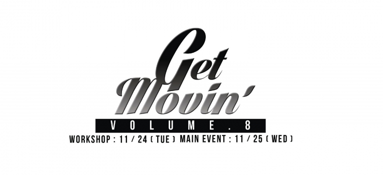 Get Movin' VOL.8 & Workshop